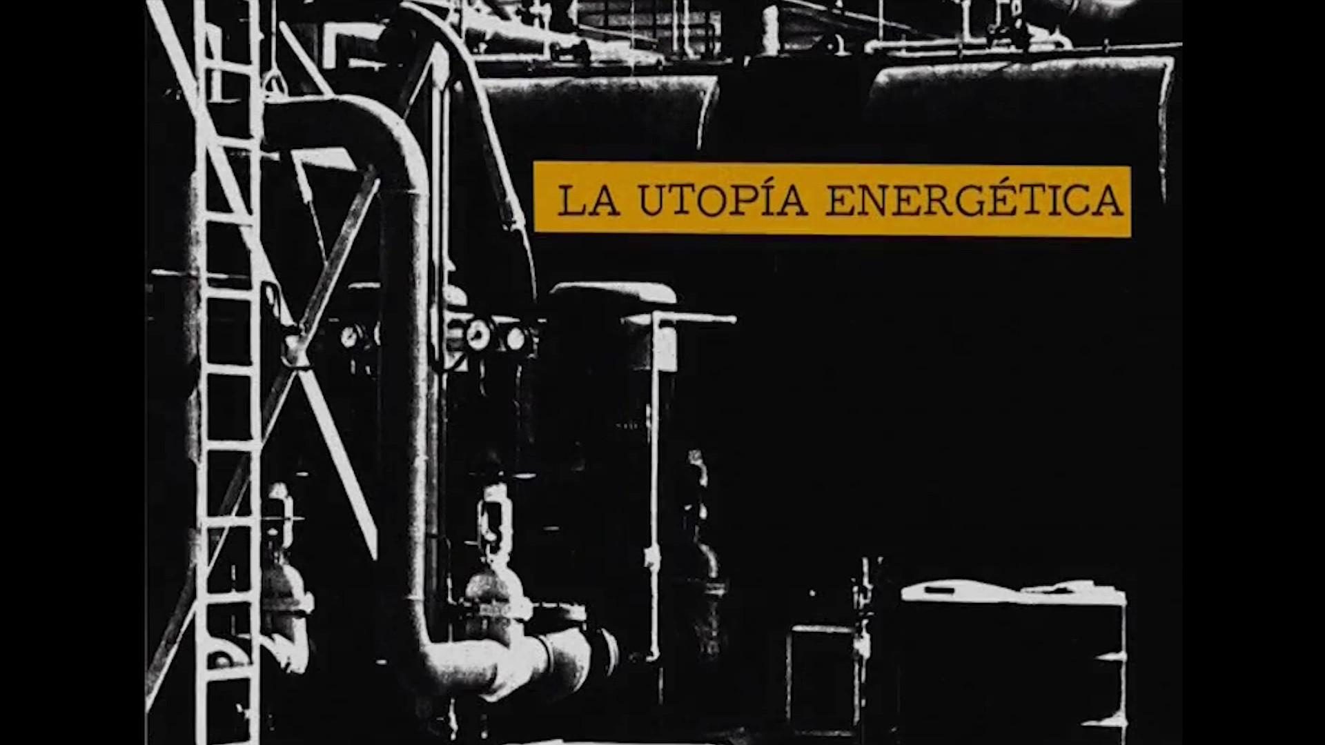 La utopía energética (2009)