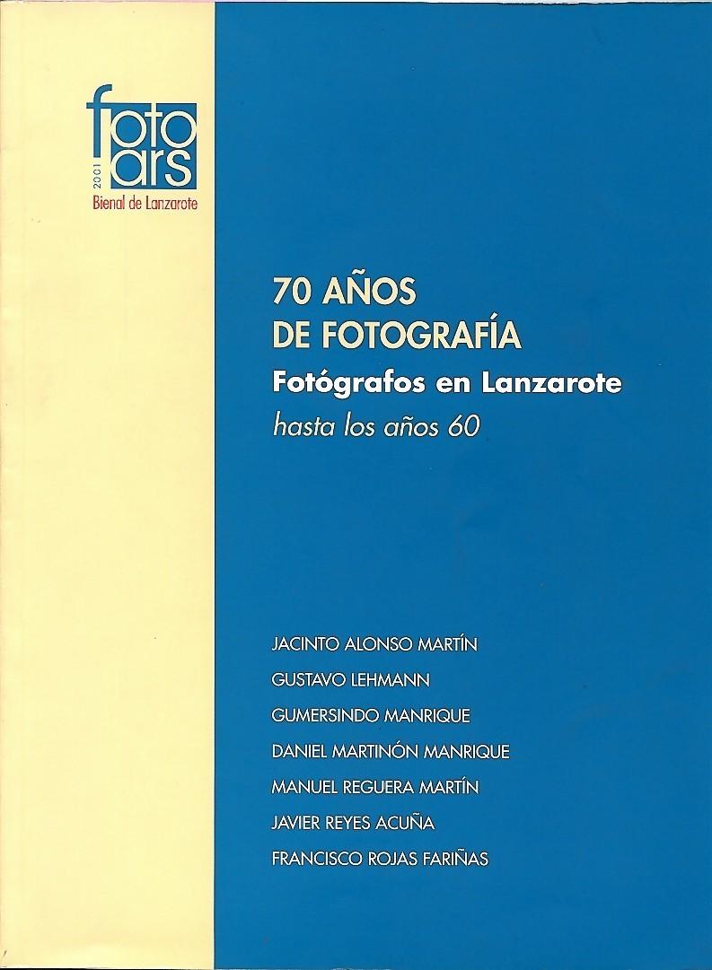 70 años de fotografía. Fotógrafos en Lanzarote hasta los años 60