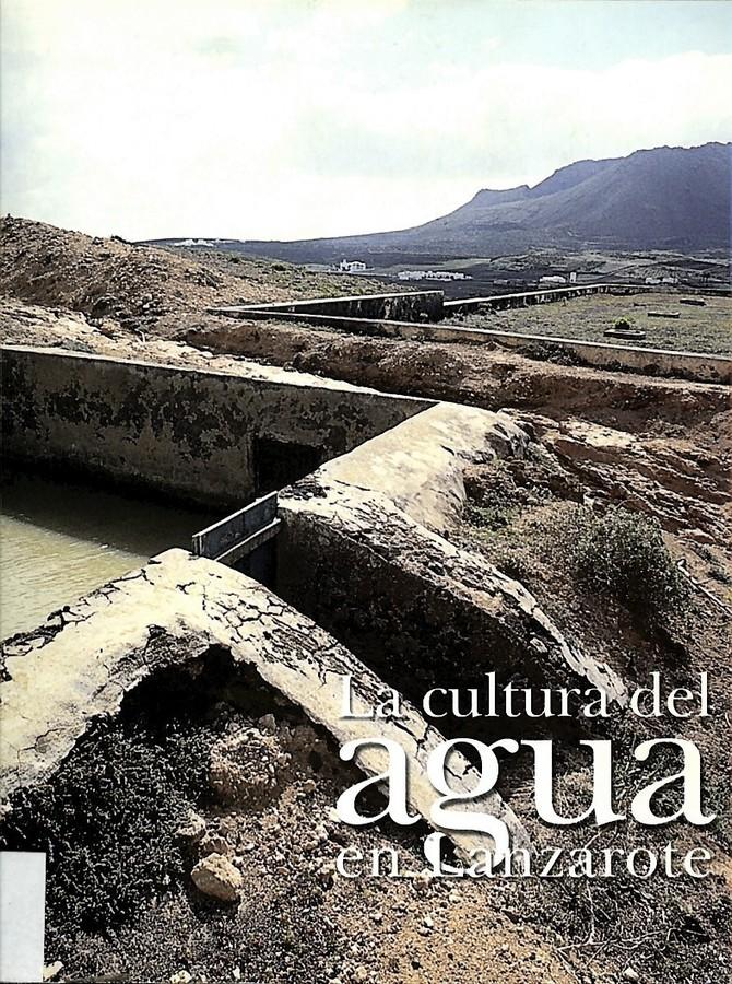 La cultura del agua en Lanzarote