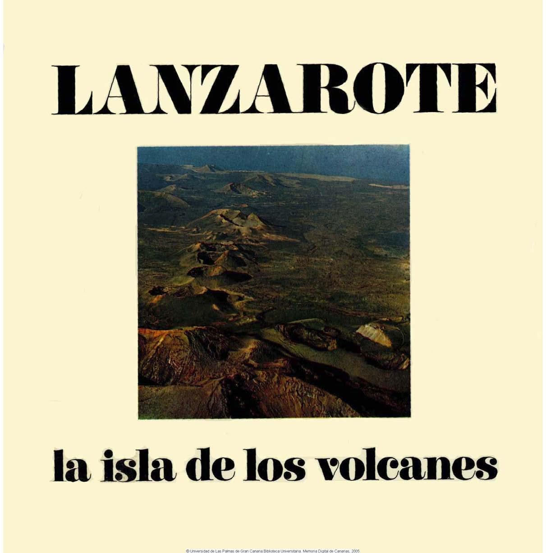 Lanzarote: la isla de los volcanes
