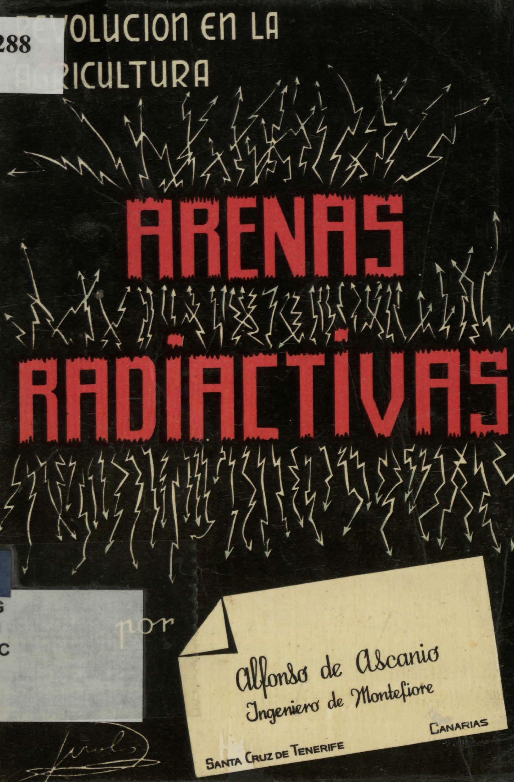 Arenas radiactivas. Revolución en la agricultura