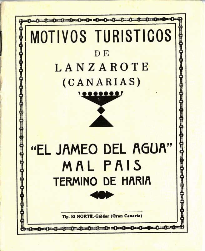 Motivos turísticos de Lanzarote: El Jameo del Agua y Malpais (primera edición)
