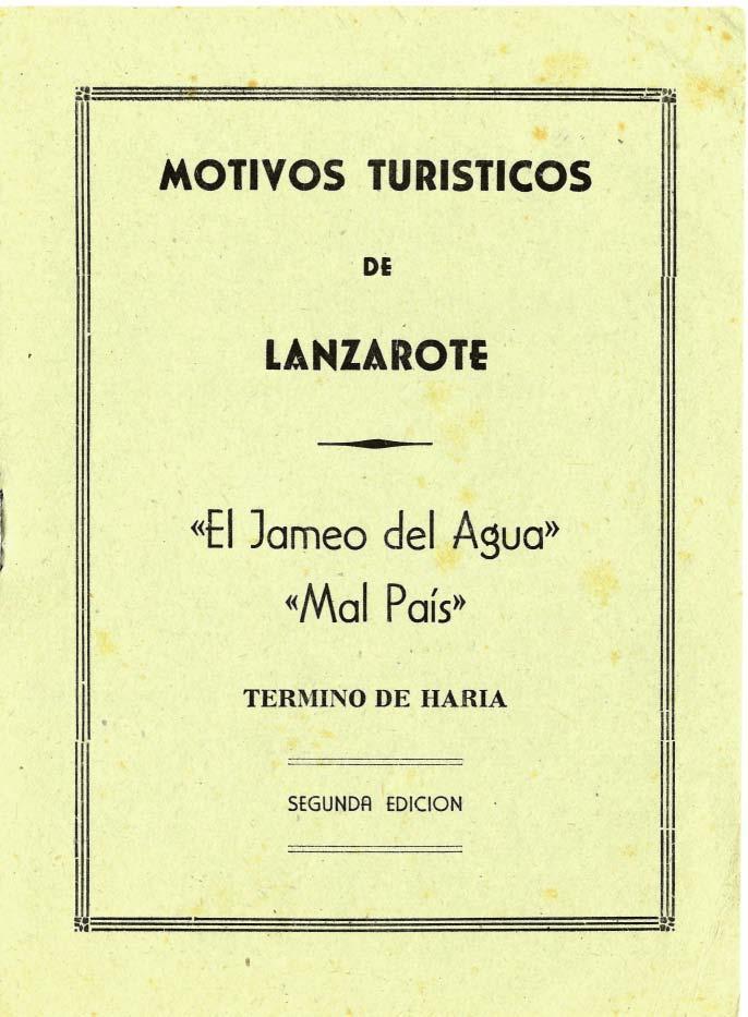 Motivos turísticos de Lanzarote: El Jameo del Agua y Malpais (segunda edición)