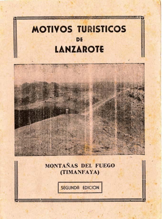Motivos turísticos de Lanzarote: Las Montañas del Fuego y Timanfaya (segunda edición)