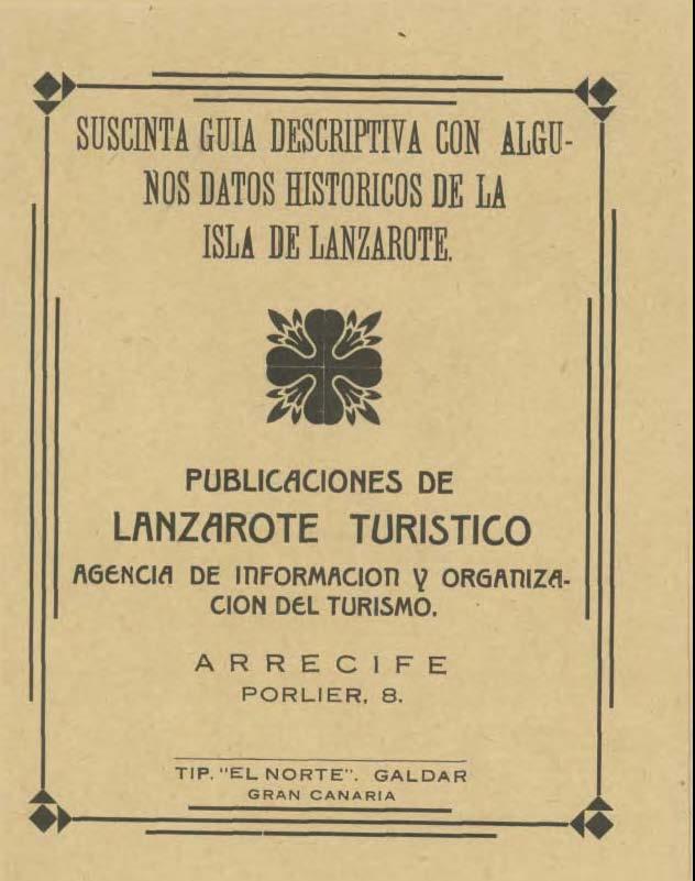 Suscinta guía descriptiva con algunos datos históricos de la isla de Lanzarote