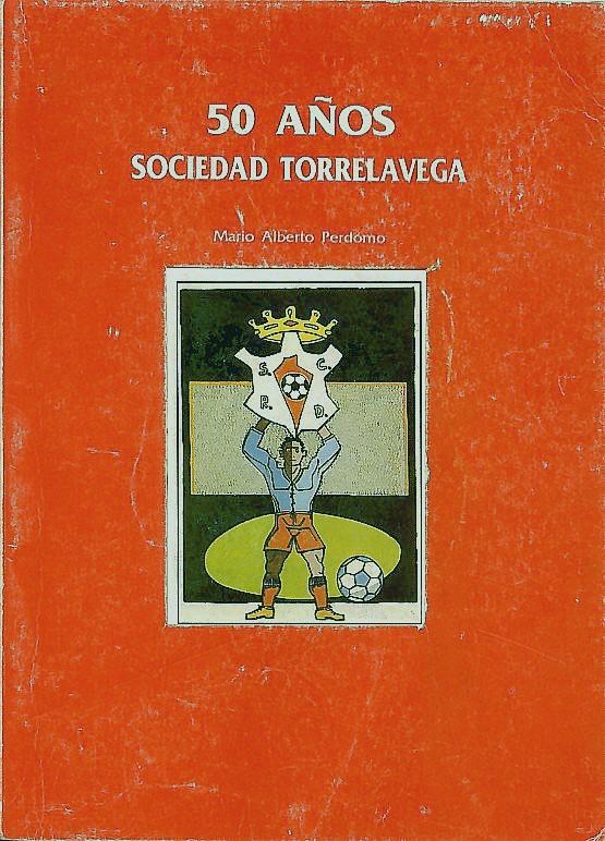 50 años. Sociedad Torrelavega