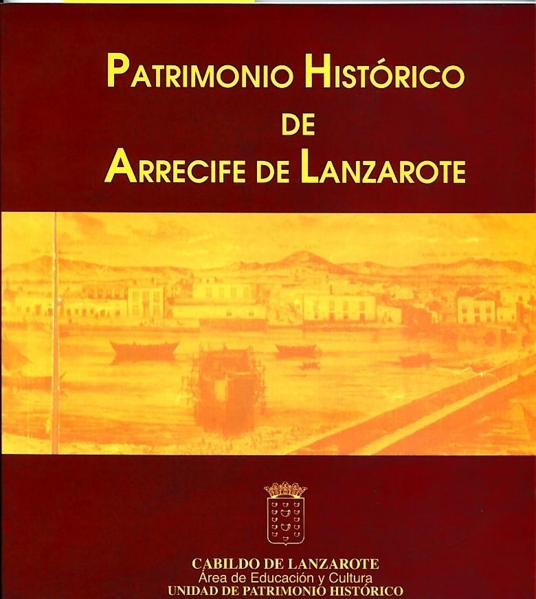 Patrimonio histórico de Arrecife de Lanzarote
