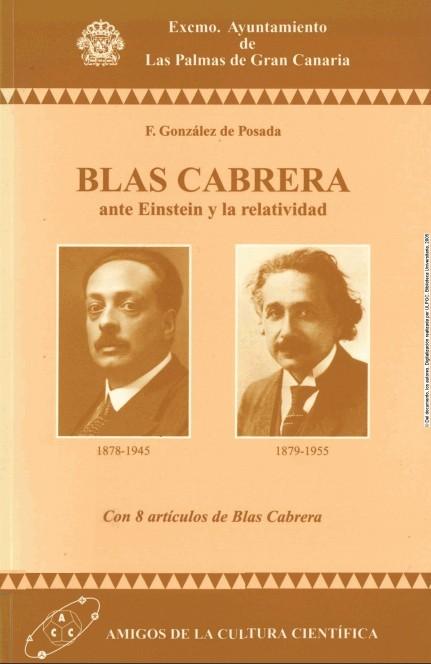 Blas Cabrera ante Einstein y la relatividad