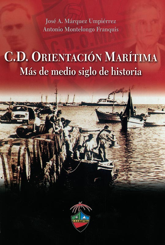 C.D. Orientación Marítima. Más de medio siglo de historia