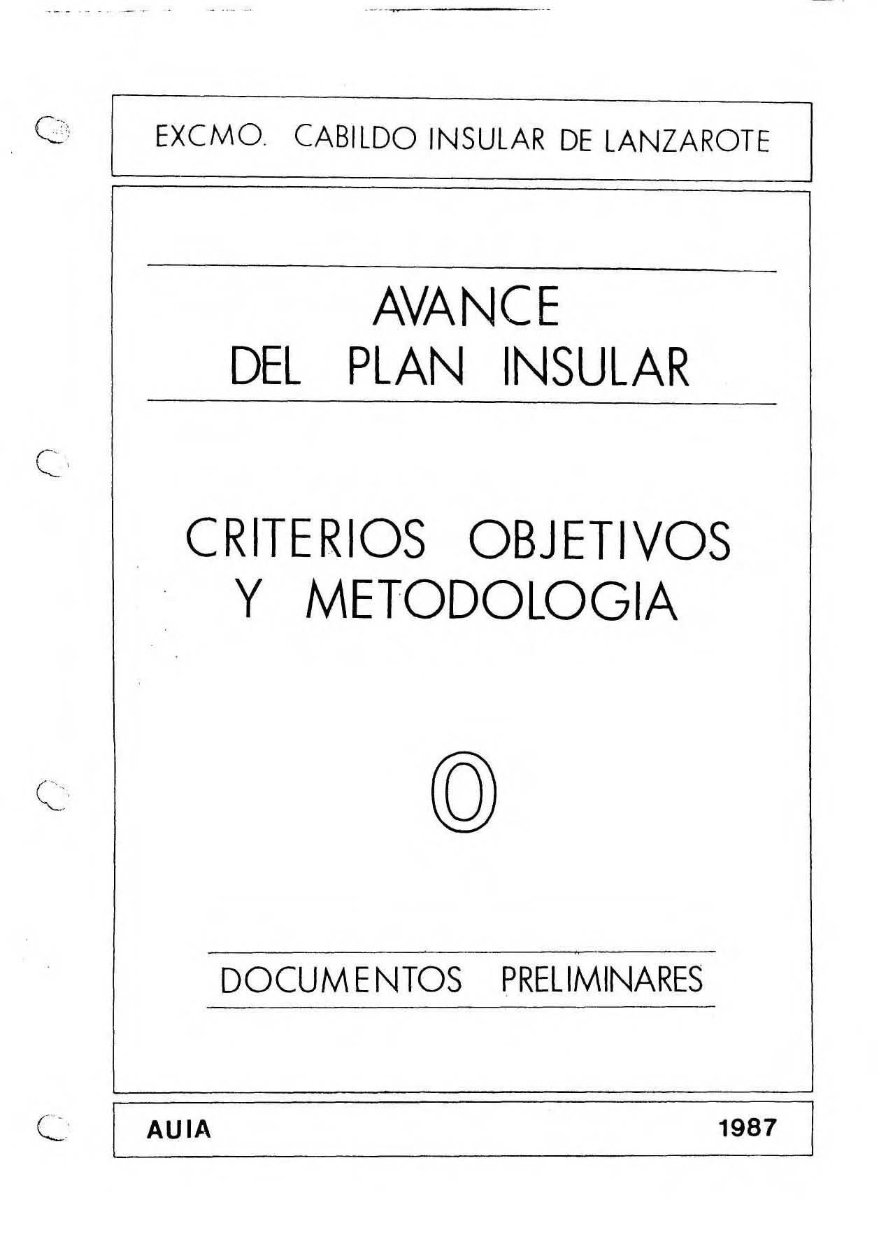 Tomo 0. Criterios objetivos y metodologías. Avance Plan Insular (1987)