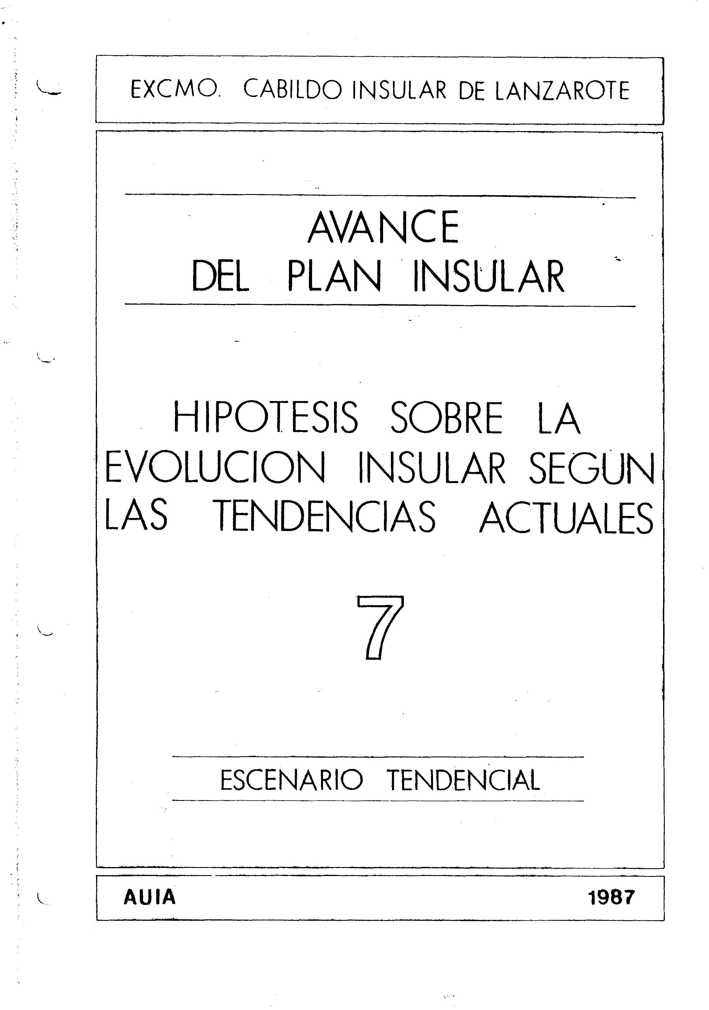 Tomo 7. Escenario Tendencial. Avance Plan Insular (1987)