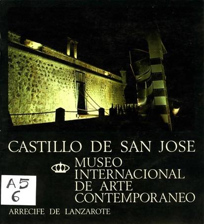 Castillo de San José, Museo Internacional de Arte Contemporáneo