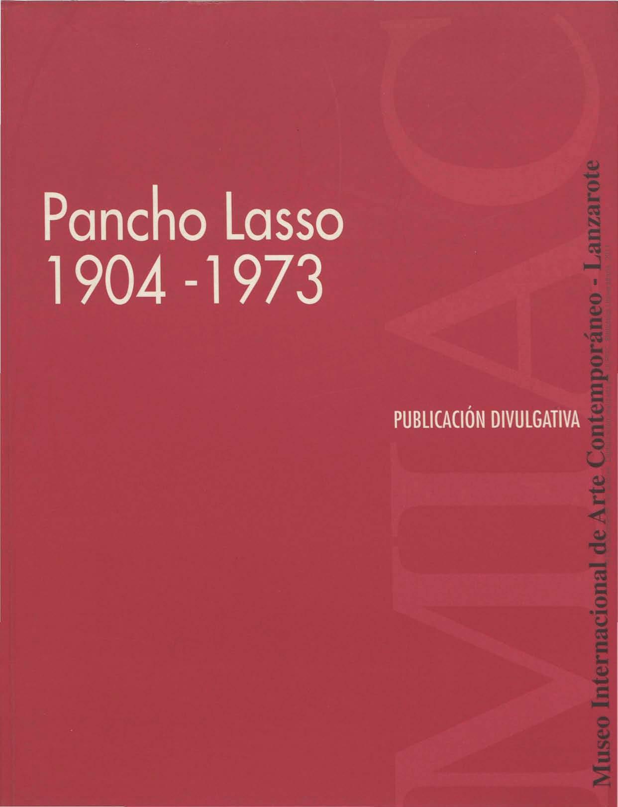 Pancho Lasso 1904-1973. Publicación divulgativa