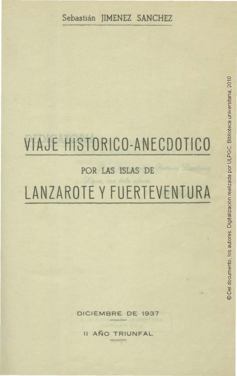 Viaje histórico-anecdótico por las islas de Lanzarote y Fuerteventura