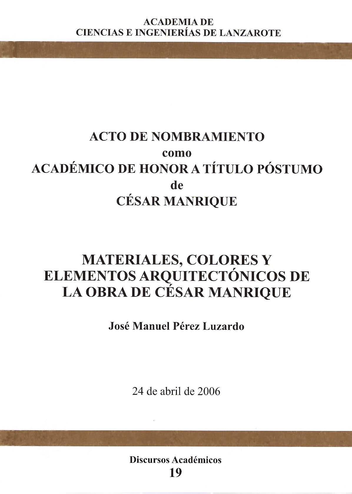 Materiales, colores y elementos arquitectónicos de la obra de César Manrique