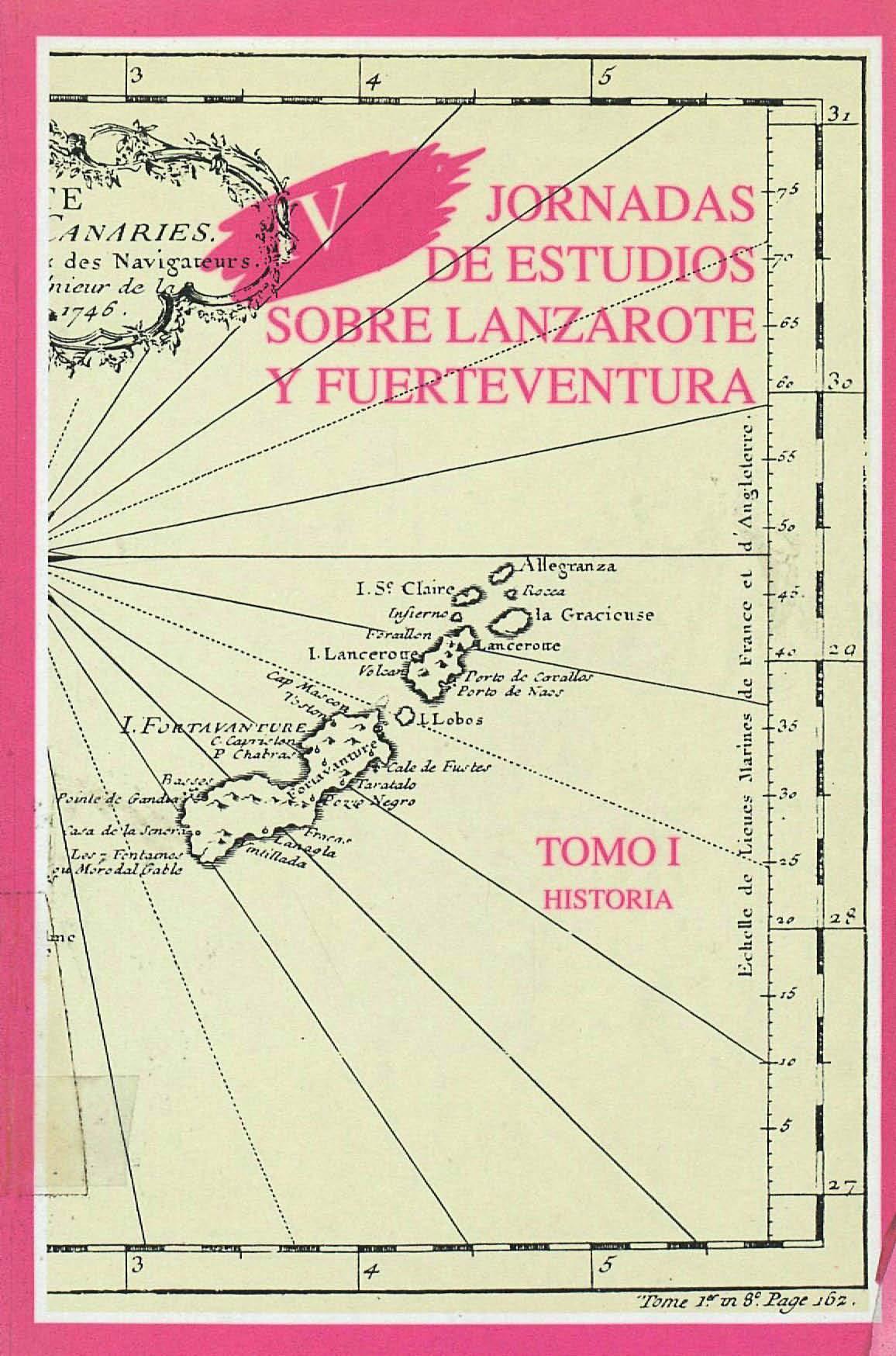 Lanzarote y Fuerteventura en las crónicas del S. XV-XIX
