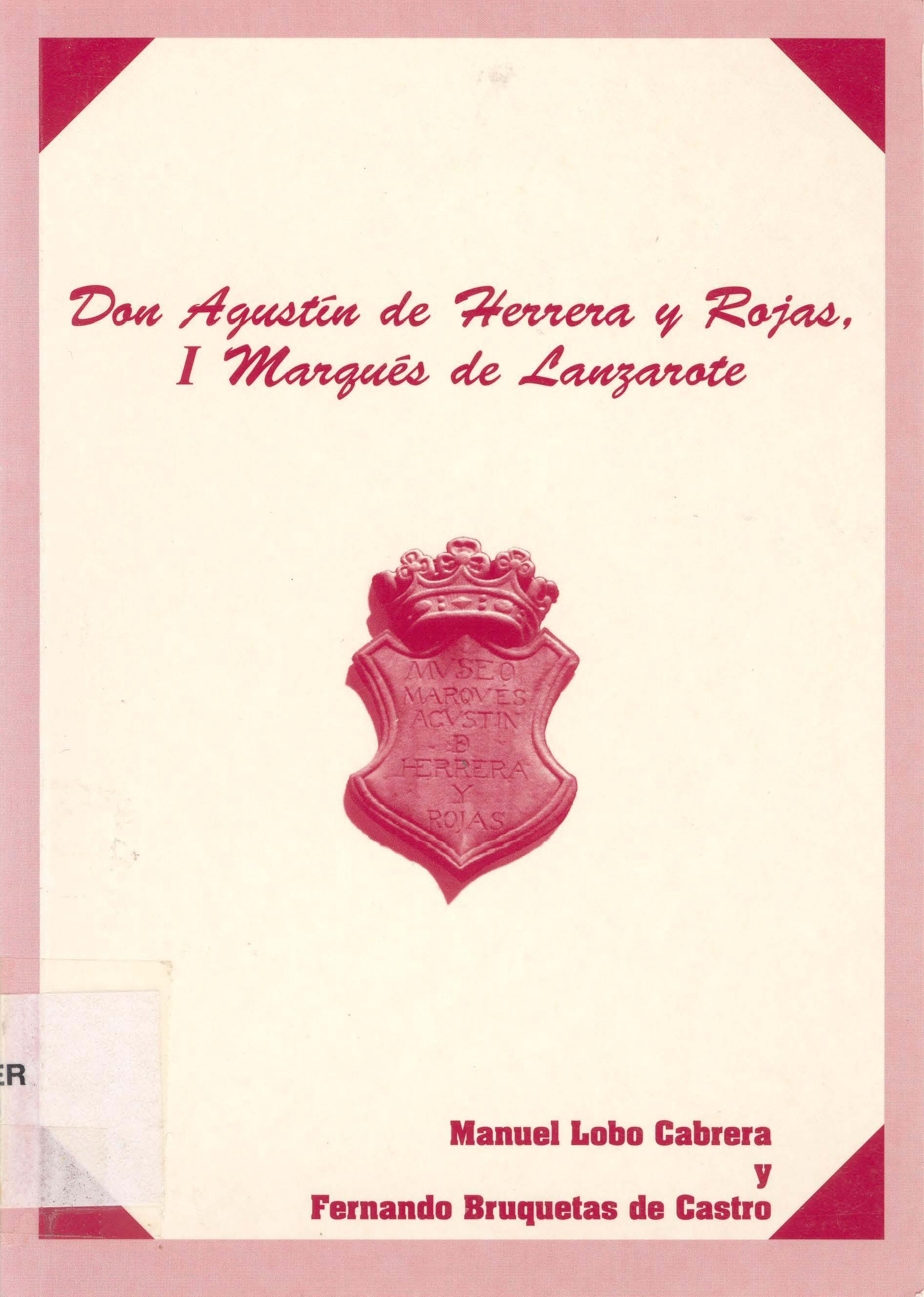 Don Agustín de Herrera y Rojas, I Marqués de Lanzarote