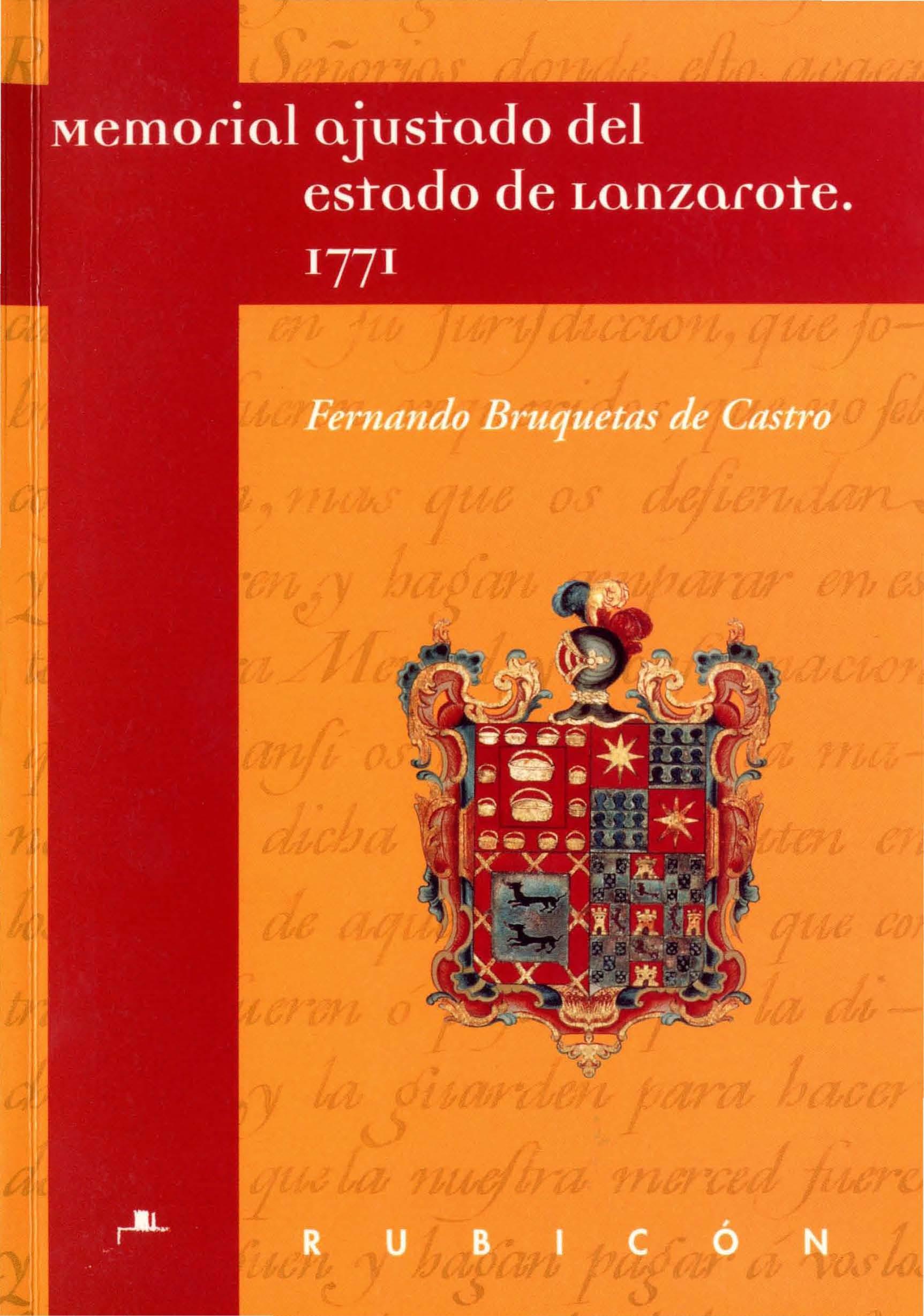 Memorial ajustado del estado de Lanzarote: (sobre la incorporación a la Corona de Lanzarote y Fuerteventura) : 1771