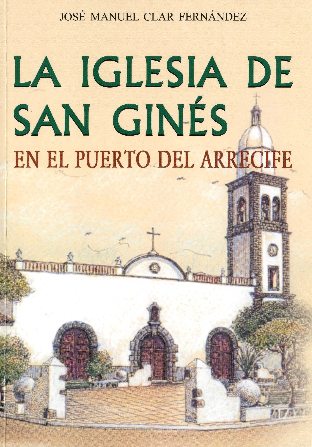 La Iglesia de San Ginés en el Puerto del Arrecife