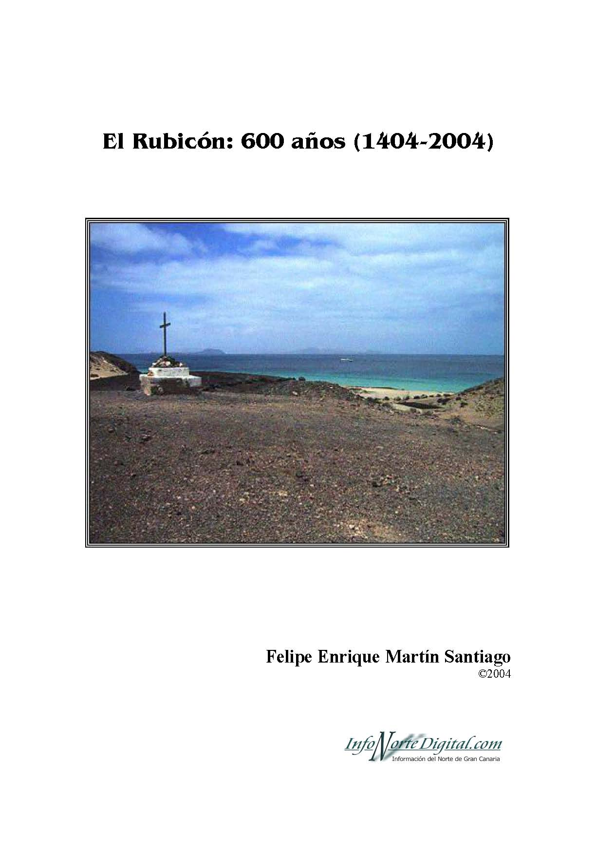 El Rubicón: 600 años (1404-2004)