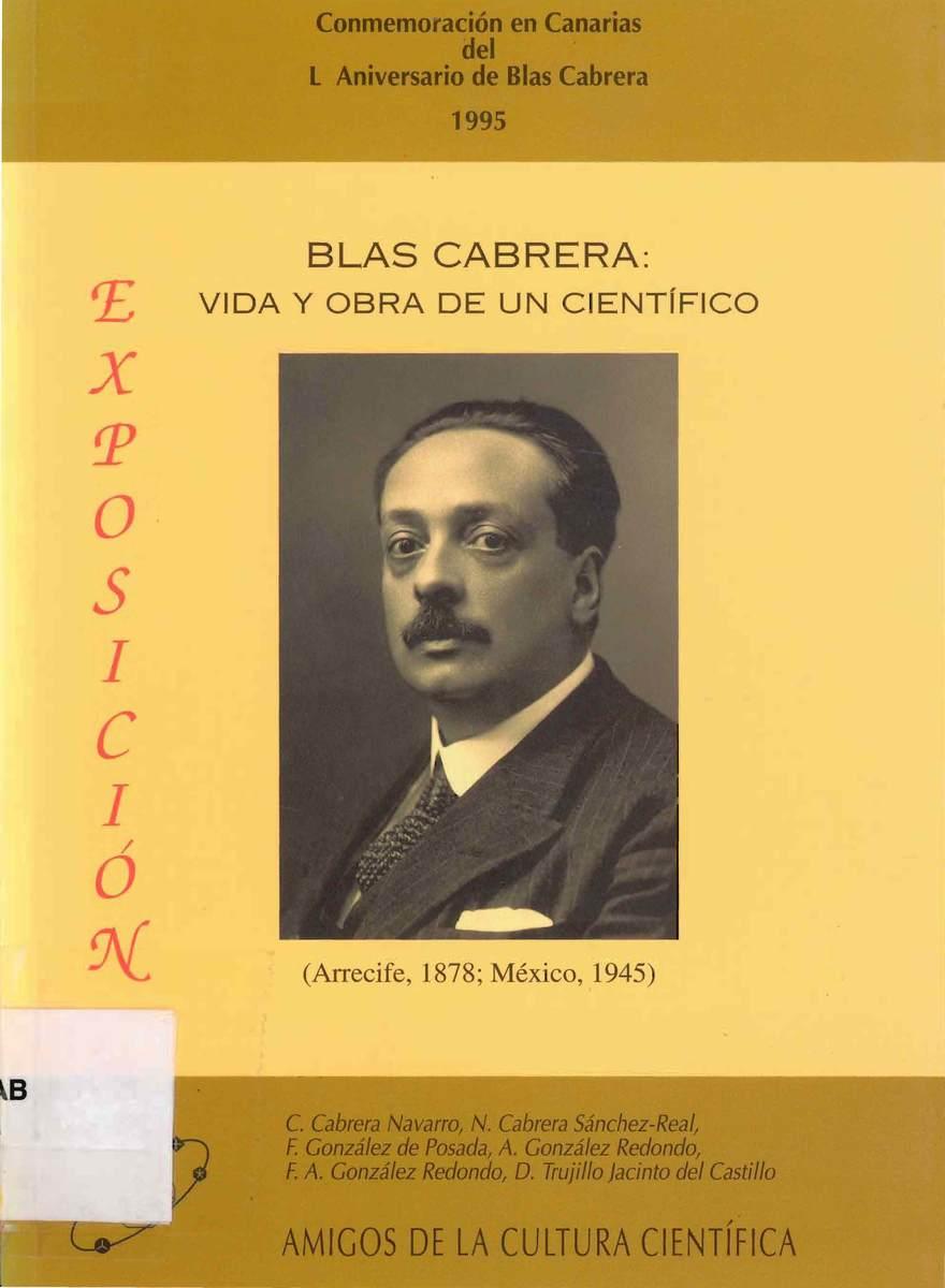 Blas Cabrera: vida y obra de un científico