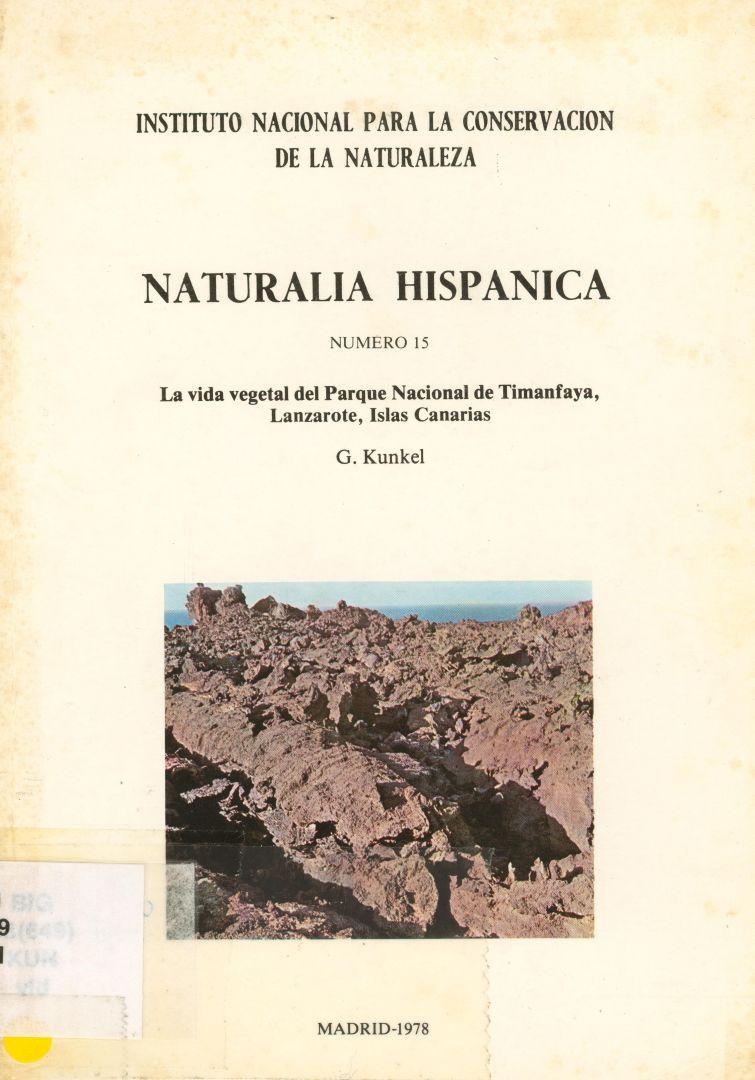 La vida vegetal del Parque Nacional de Timanfaya: Lanzarote, Islas Canarias