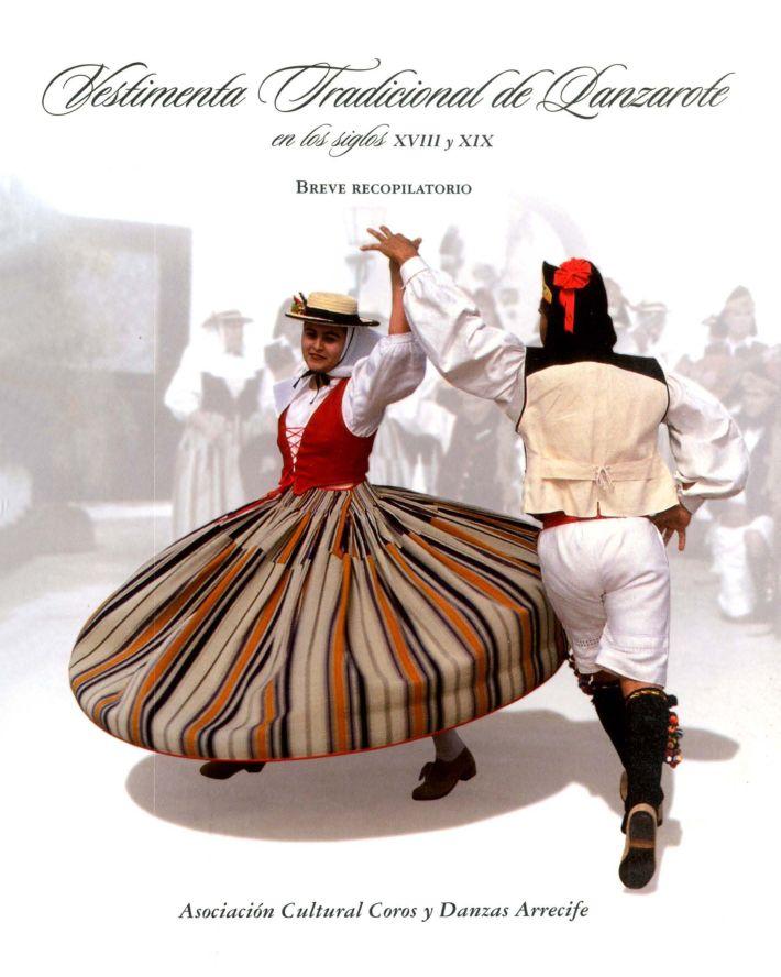Vestimenta tradicional de Lanzarote en los siglos XVIII y XIX: breve recopilación