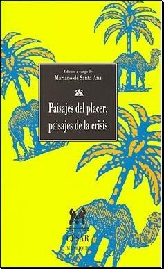 Paisajes del placer, paisajes de la crisis