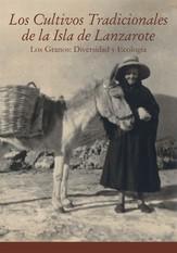 Los cultivos tradicionales de la isla de Lanzarote. Los granos: diversidad y ecología