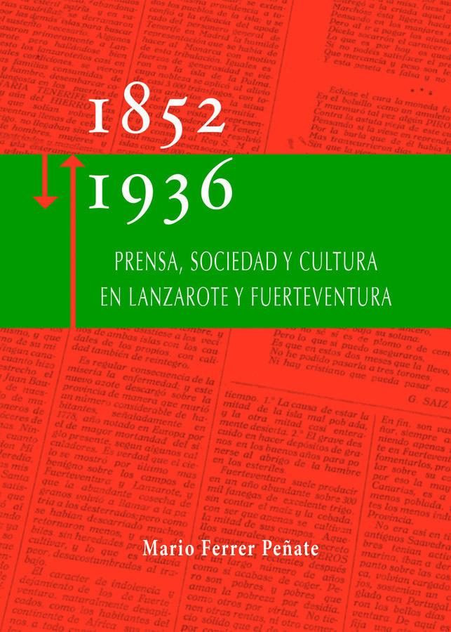 Prensa, sociedad y cultura en Lanzarote y Fuerteventura: 1852-1936