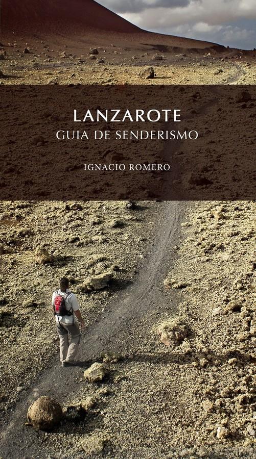 Lanzarote. Guía de senderismo