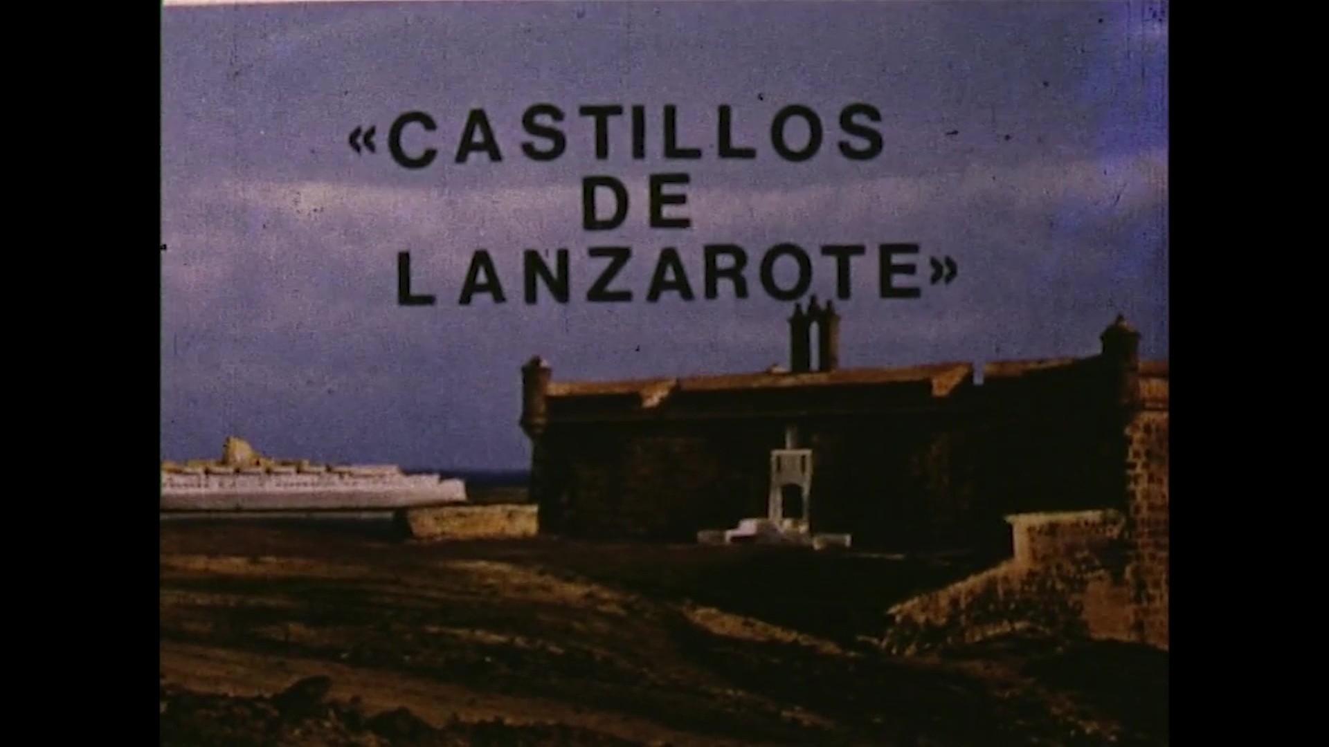 Castillos de Lanzarote (c. 1975)