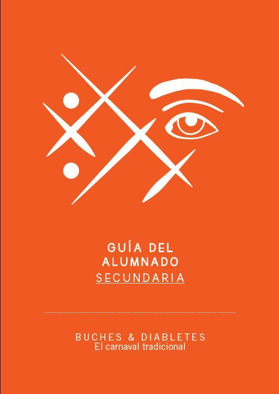 Guía didáctica de la exposición BUCHES & DIABLETES. El Canarval tradicional (Alumnado. Secundaria)
