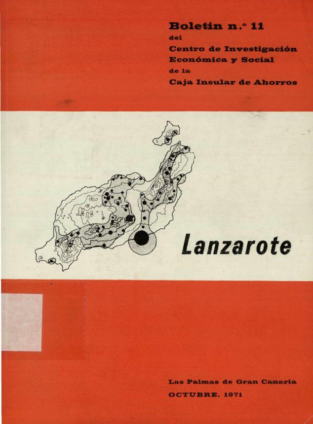 Lanzarote. Boletín nº 11 del Centro de Investigación Económica y Social (C.I.E.S.) de la Caja Insular de Ahorros
