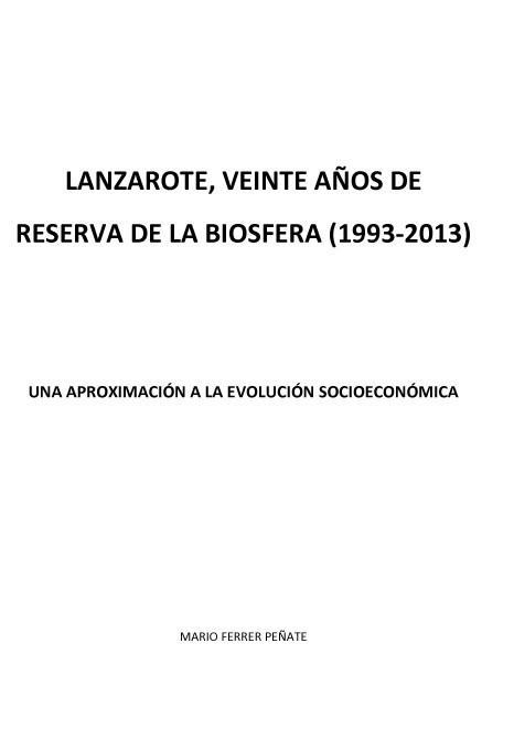 Lanzarote, veinte años de Reserva de la Biosfera