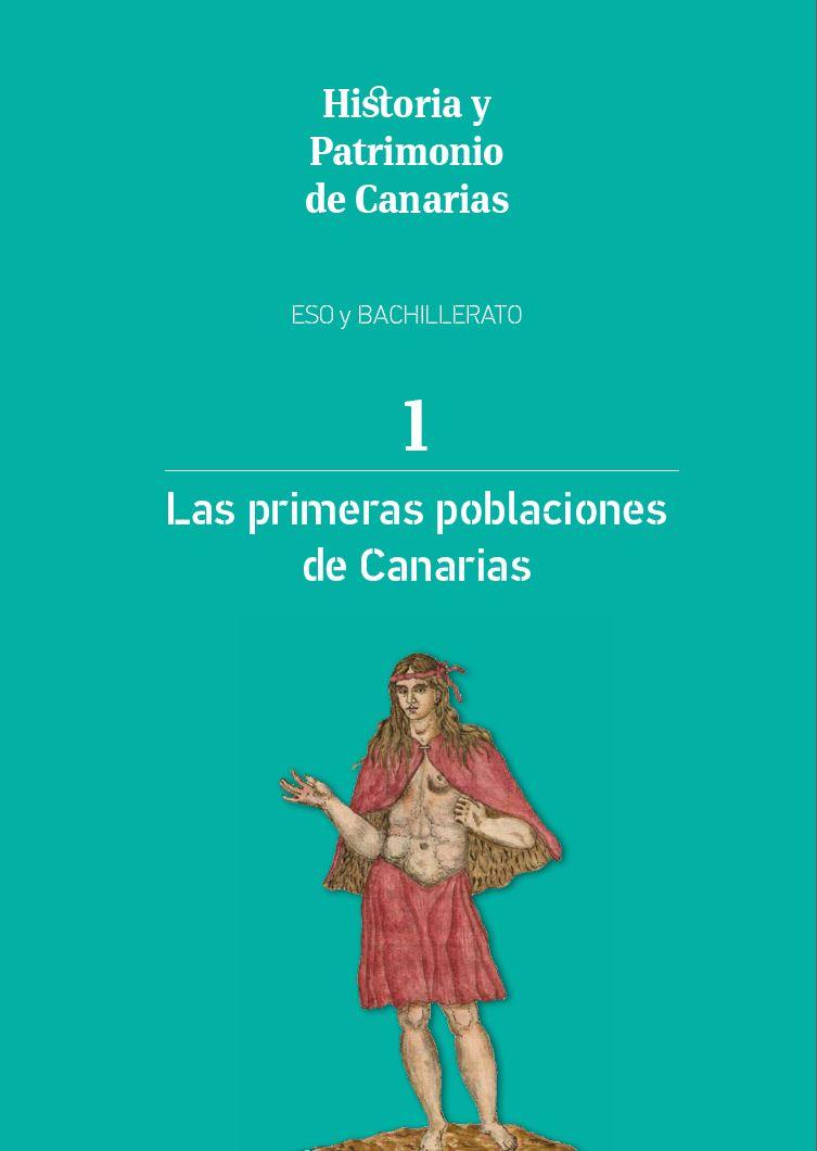 Las primeras poblaciones de Canarias. ESO y Bachillerato