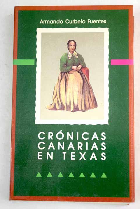 Crónicas canarias en Texas