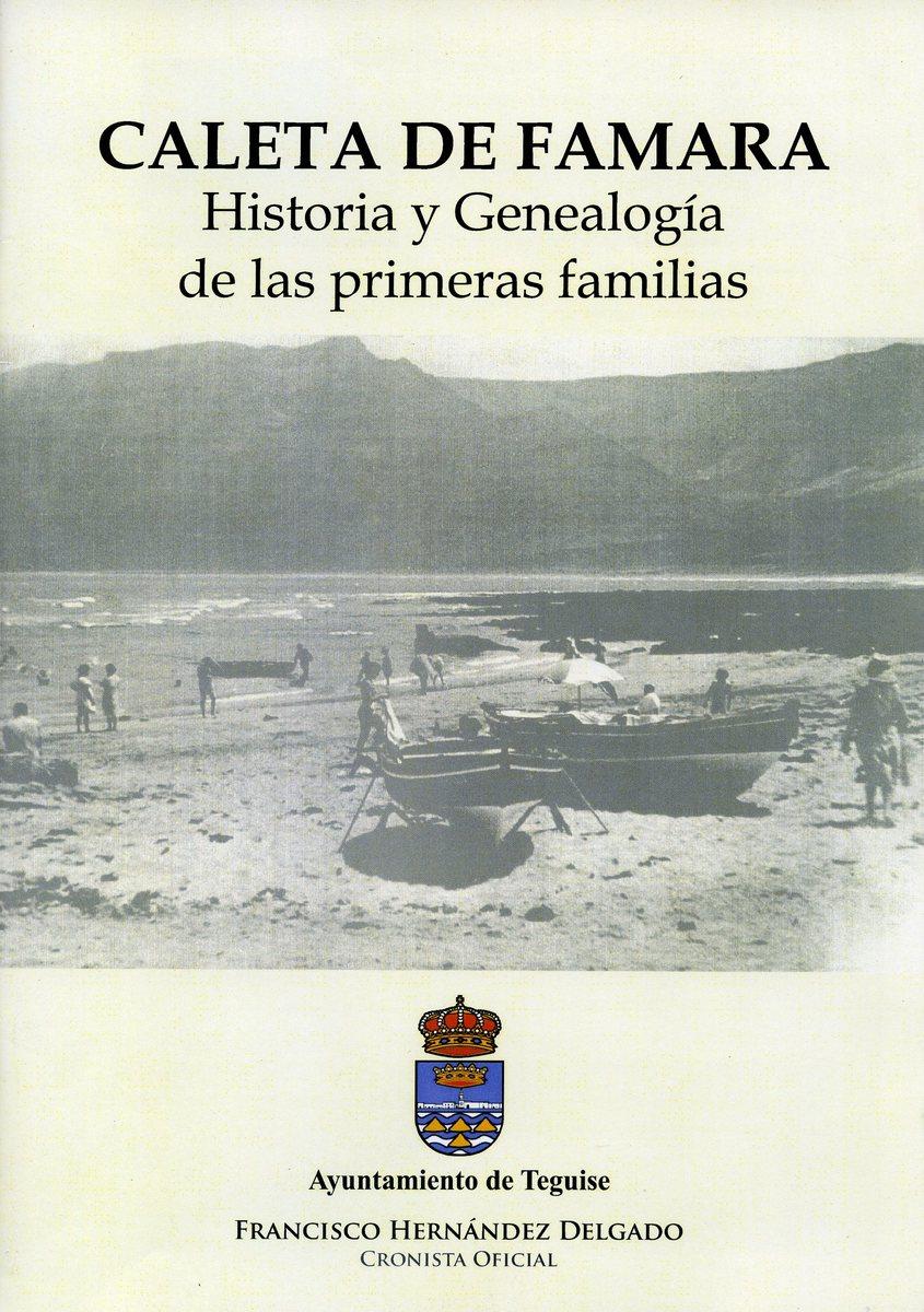 Caleta de Famara. Historia y Genealogía de las primeras familias